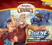 Eugene Returns! (Adventures in Odyssey  [Audio]