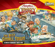 The Best Small Town (Adventures in Odyssey  [Audio]