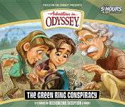 The Green Ring Conspiracy (Adventures in Odyssey  [Audio]