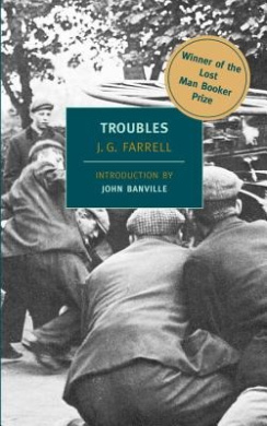 "Troubles: Winner of the 2010 ""Lost Man Booker Prize"" for Fiction (New York Review Books Classics)"