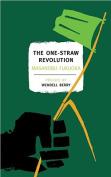 The One Straw Revolution