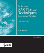 In the Know... SAS Tips and Techniques from Around the Globe