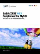 SAS/Access (R) 9.1.3 Supplement for MySQL