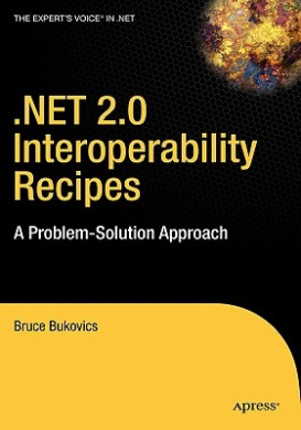 Net 2.0 Interoperability Recipes: A Problem-Solution Approach
