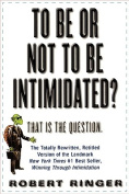 To Be or Not to Be Intimidated?