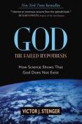God, the Failed Hypothesis