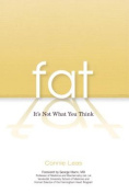 Fat: It's Not What You Think