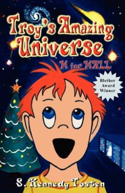 Troy's Amazing Universe: M for Mall