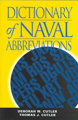 Dictionary of Naval Abbreviations (U.S.N.I. Blue & Gold Professional Library S.)