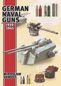 German Naval Guns, 1939-1945