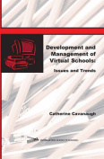 Development and Management of Virtual Schools