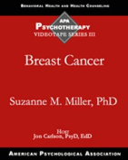 Breast Cancer (APA Psychotherapy Video Series 3 [Audio]