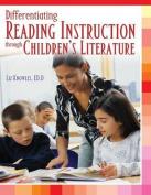 Differentiating Reading Instruction Through Children's Literature