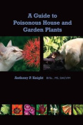A Guide to Poisonous House and Garden Plants