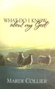 What Do I Know about My God?
