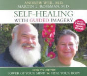 Self-Healing with Guided Imagery [Audio]