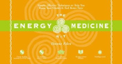 The Energy Medicine Kit [With 43 Energy, Medicine Cards and 1-Inch Cut Glass Crystal and CD and DVD and 28-Page Booklet]