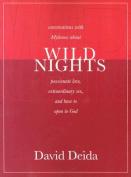 Wild Nights