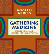 Gathering Medicine [Audio]