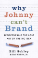 Why Johnny Can't Brand