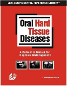 Oral Hard Tissue Diseases Manual 1/E
