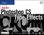 Adobe Photoshop CS Type Effects [With CDROM]