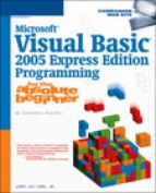 Microsoft Visual Basic 2005 Programming for the Absolute Beginner