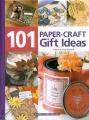 101 Paper-Craft Gift Ideas