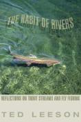 The Habit of Rivers