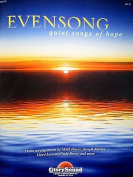 Evensong: Quiet Songs of Hope