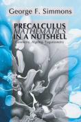 Precalculus Mathematics in a Nutshell