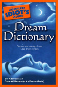 Complete Idiot's Guide Dream Dictionary