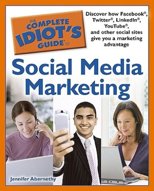 The Complete Idiot's Guide to Social Media Marketing (Complete Idiot's Guides (Lifestyle Paperback))