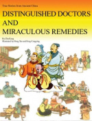 Distinguished Doctors and Miraculous Remedies