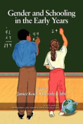 Gender and Schooling in the Early Years