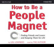How to Be a People Magnet [Audio]