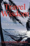 Travel Wisdom