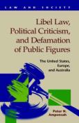 Libel Law, Political Criticism, and Defamation of Public Figures