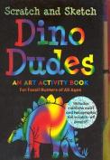 Scratch & Sketch Dino Dudes