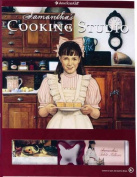 Samantha's Cooking Studio [With 10 Reusable Place Cards and Cookie Cutter, 20 Table Talkers]