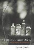 Faithful Existence