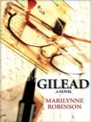 Gilead [Large Print]