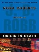 Origin in Death [Large Print]