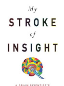My Stroke of Insight [Large Print]