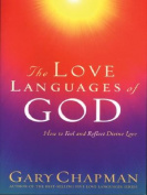 The Love Languages of God [Large Print]