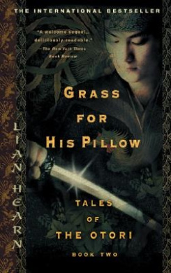 Grass for His Pillow (Tales of the Otori (Paperback))