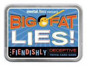 Big Fat Lies! the Shamefully Deceptive Trivia Card Game