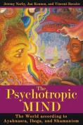 The Psychotropic Mind