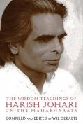 The Wisdom Teachings of Harish Johari on the Mahabharata