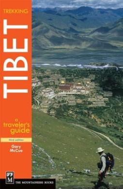 Trekking Tibet: A Traveler's Guide